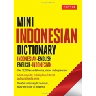 Mini Indonesian Dictionary: Indonesian-English / English-Indonesian; Over 12,000 Essential Words, Idioms and Expressions (Tuttle Mini Dictiona)