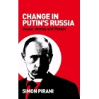 Change in Putin's Russia. Power, money and people
