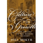 A culture of growth: the origins of modern economy