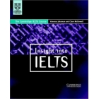 Insight into IELTS. The Cambridge IELTS Course