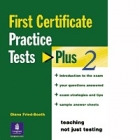 First Certificate Practice Tests Plus 2 (with key & CD Pack)