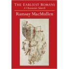 The earliest romans: a character sketch