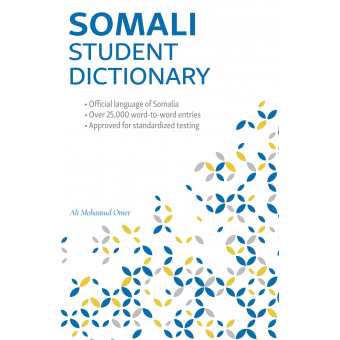 Somali Student Dictionary: English-Somali/ Somali-English