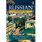 Russian Through Art: For Intermediate to Advanced Students