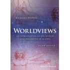 Worldviews: An Introduction to the History and Philosophy of Science (Third edition)
