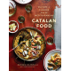 Catalan Food. Culture And Flavours From The Mediterranean