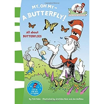 My Oh My A Butterfly (The Cat in the Hat?s Learning Library)