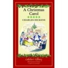 A Christmas Carol: A Ghost Story of Christmas (Collector's Library)