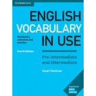 English Vocabulary in Use Pre-intermediate and Intermediate Book with Answers 4th Edition