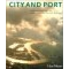 City and port. Urban planning as a cultural venture in London, Barcelo