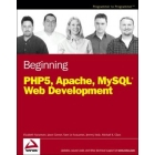 Beginning PHP 5, Apache and MySQL web development
