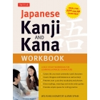 Japanese Kanji and Kana Workbook: A Self-Study Workbook for Learning Japanese Characters
