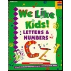 We like Kids! Letters & numbers songbook.( Book + cassette)
