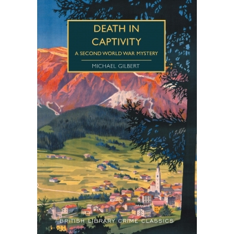 Death In Captivity (British Library Crime Classics)