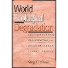 World Ecological degradation : accumulation, urbanization, and deforestation 3000 B.C - A.D. 2000