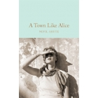 A town like Alice (Macmillan Collector's Library)