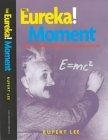 The eureka! moment: 100 key scientific discoveries of the 20th century