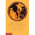 Greek tragedy and politcal philosophy: rationalism and religion in Sophocles' Theban plays