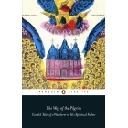 The Way Of A Pilgrim. Candid Tales of a Wanderer to His Spiritual Father (Penguin Classics)