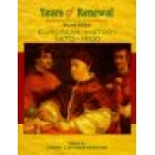Years of renewal. European history, 1470-1600 (Second edition)