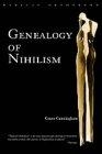 Genealogy of nihilism : philosophies of nothing and the difference of theology