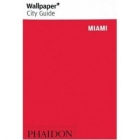 Wallpaper city guide: Miami