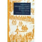 Politics and diplomacy in early modern Italy (The structure of diploma