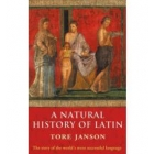 A natural history of latin: the story of the world's most successful language