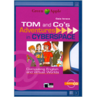 Green Apple - Tom and Co's Adventure in Cyberspace - Level 2 - A2 - B1