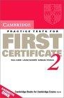 Cambridge Practice test for First certificate 2. Cassettes (2)