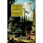 Barbarism and religion, volume I: the Enlightenments of Edward Gibbon, 1737-1764