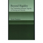 Beyond rigidity: the unfinished semantic agenda of