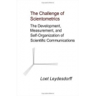 The challenge of scientometrics: the development, measurement and..