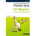 Cambridge English Qualifications Practice Test A1 Movers. Four Practice Tests