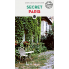 Secret Paris (Le guide scritte dagli abitanti)