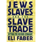 Jews slaves and the slave trade setting the record straight