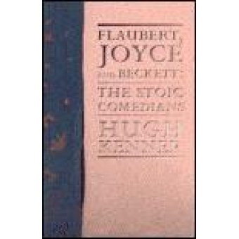 Flaubert, Joyce and Beckett: the stoic comediants