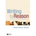 Writing to reason: a companion for philosophy students and instructors