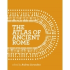 The atlas of ancient Rome: biography and portraits of the city (2 vols. set)