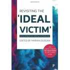 Revisiting the 'Ideal Victim'