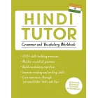 Hindi Tutor: Grammar and Vocabulary Workbook (Learn Hindi with Teach Yourself): Advanced beginner to upper intermediate course