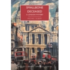 Smallbone Deceased: A London Mystery