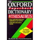 The Oxford paperback dictionary & thesaurus