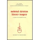 Medieval christian literary imagery. A guide to interpretation