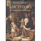 Ancestors (The loving family in old Europe)
