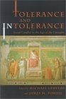 Tolerance and intolerance : social conflict in the age of the Crusades