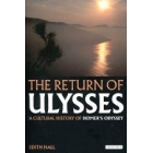The return of Ulysses: a cultural history of Homer's