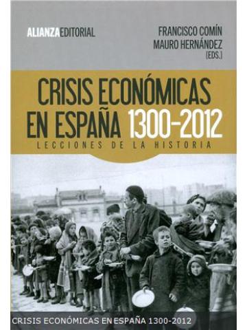 Crisis Económicas En España 1300 2012 Lecciones De La Historia