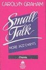 Small talk: More jazz chants (Cassette)