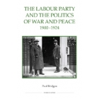 The Labour Party and the politics of war and peace, 1900-1924